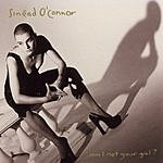 Sinéad O'Connor Am I Not Your Girl?