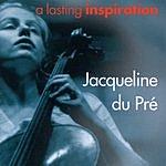 Jacqueline Du Pré A Lasting Inspiration