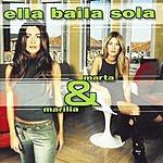 Ella Baila Sola Marta & Marilia