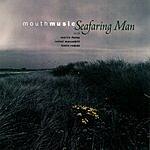 Mouth Music Seafaring Man
