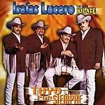 Isaias Lucero Y Su Grupo Kilate Tuyo Por Siempre