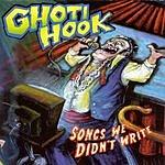 Ghoti Hook Songs We Didn't Write