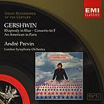 André Previn Great Recordings Of The Century: Rhapsody In Blue/Concerto In F Major/An American In Paris