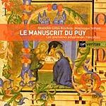 Dominique Vellard Le Manuscrit Du Puy/Les Premieres Polyphonies Francaises