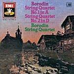 Borodin String Quartet String Quartet No.1 in A Major/String Quartet No.2 in D Major