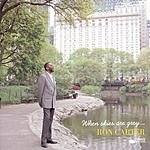 Ron Carter When Skies Are Grey...