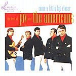Jay & The Americans Come A Little Bit Closer: The Best Of Jay & The Americans