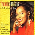 Tramaine Hawkins All My Best To You