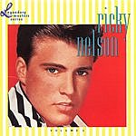 Rick Nelson The Legendary Masters Series: Ricky Nelson, Vol.1
