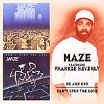 Maze We Are One/Can't Stop The Love