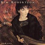 Kim Robertson The Spiral Gate