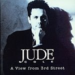 Jude Cole A View From 3rd Street