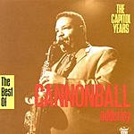 Cannonball Adderley The Capitol Years: The Best Of Cannonball Adderley