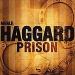 Merle Haggard Prison