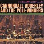 Cannonball Adderley Cannonball Adderley & The Poll-Winners