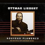 Ottmar Liebert Nouveau Flamenco: 1990-2000 Special Tenth Anniversary Edition