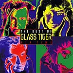 Glass Tiger Best Of Glass Tiger: Air Time