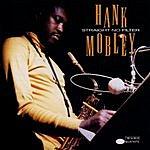 Hank Mobley Straight No Filter