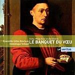 Dominique Vellard Le Banquet Du Voeu/Missa Ecce Ancilla Domini