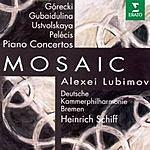 Alexei Lubimov Mosaic: Piano Concertos