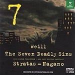 Kent Nagano The Seven Deadly Sins/Symphony No.2