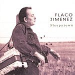 Flaco Jimenez Sleepytown