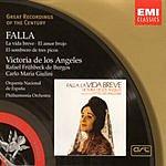 Victoria De Los Angeles Great Recordings Of The Century: La Vida Breve/El Amor Brujo/El Sombrero De Tres Picos