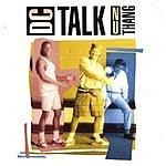 dc Talk Nu Thang