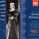 Gianandrea Gavazzeni Maria Callas Series: Anna Bolena (Opera In Two Acts)