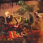 Buckethead Monsters And Robots