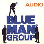 Blue Man Group Audio