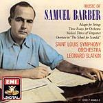Leonard Slatkin Music Of Samuel Barber