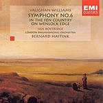 Bernard Haitink Symphony No.6/In The Fen Country/On Wenlock Edge