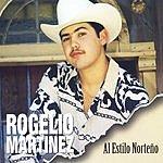 Rogelio Martinez Al Estilo Norteno