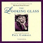 Paul Cardall The Looking Glass