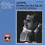 Claudio Arrau Etudes Op.10/Etudes Op.25/Trois Nouvelles Etudes