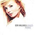 Geri Halliwell Schizophonic