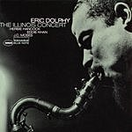 Eric Dolphy The Illinois Concert