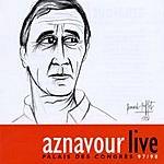 Charles Aznavour Aznavour Live: Palais Des Congres 97/98