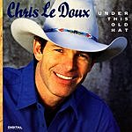 Chris LeDoux Under This Old Hat