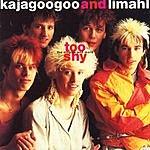 Kajagoogoo Too Shy: The Singles And More