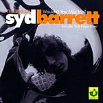 Syd Barrett The Best Of Syd Barrett: Wouldn't You Miss Me?
