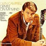 Glen Campbell Gentle On My Mind