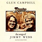 Glen Campbell Reunion: The Songs Of Jimmy Webb (Remastered)