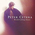 Peter Cetera World Falling Down