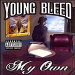 Young Bleed My Own (Parental Advisory)