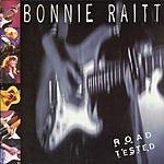 Bonnie Raitt Road Tested