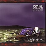 Craig's Brother Lost At Sea