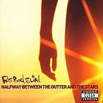 Fatboy Slim Halfway Between The Gutter & The Stars