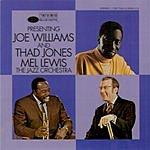 Joe Williams Presenting Joe Williams & Thad Jones/Mel Lewis Orchestra